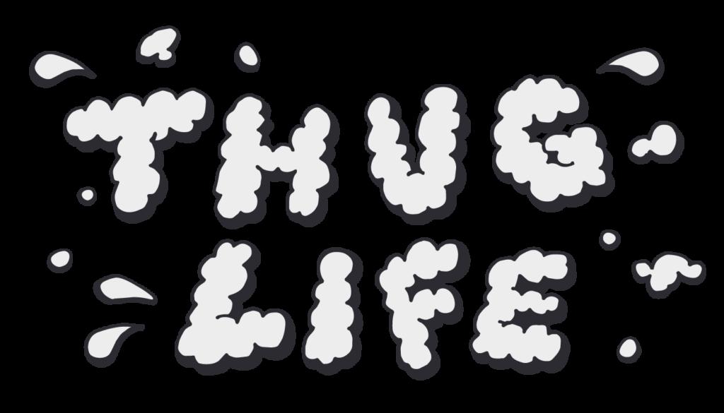 thuglifeのPOPデザイン